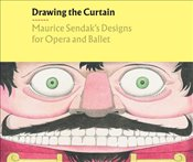 Drawing the Curtain : Maurice Sendak's Designs for Opera and Ballet - Federman, Rachel
