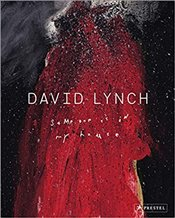 David Lynch : Someone is in My House - Lynch, David