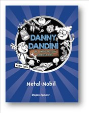Danny Dingle : Metal Mobil - Lake, Angie