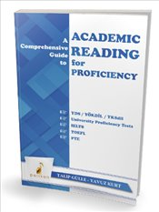 Comprehensive Guide to Academic Reading for Proficiency - Gülle, Talip