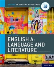 English A : Language and Literature Course Companion - Chanen, Brian