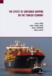 Effect of Container Shipping on the Turkish Economy - Dinç, Evren