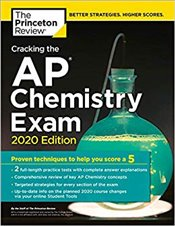 Cracking the AP Chemistry Exam 2020 Edition  -