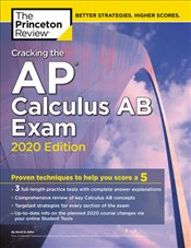 Cracking the AP Calculus AB Exam 2020 Edition -