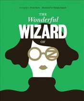 Wonderful Wizard of Oz : Classics Reimagined  - Baum, L. Frank