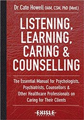 Listening, Learning, Caring and Counselling - Howell, Cate