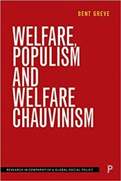Welfare, Populism and Welfare Chauvinism - Greve, Bent