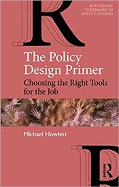 Policy Design Primer (Routledge Textbooks in Policy Studies) - Howlett, Michael