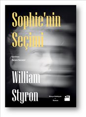 Sophie'nin Seçimi - Styron, William