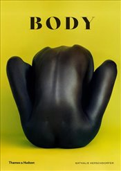 Body : The Photography Book - Herschdorfer, Nathalie