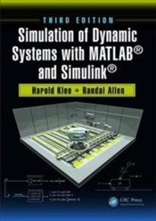 Simulation of Dynamic Systems with MATLAB® and Simulink® - Allen, Randal