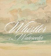 Whistler in Watercolor : Lovely Little Games - Roeder, Katherine