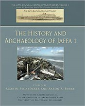 History and Archaeology of Jaffa 1 (Monumenta Archaeologica 26) - Peilstocker, Martin