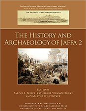 History and Archaeology of Jaffa 2 (Monumenta Archaeologica) - Burke, Aaron A.