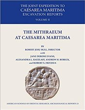 Mithraeum at Caesarea Maritima (Archaeological Reports) (American Shools of Oriental Research Archeo - Bull, Jehu Robert