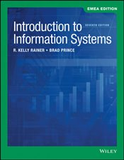 Introduction to Information Systems 7e EMEA - Rainer, R. Kelly