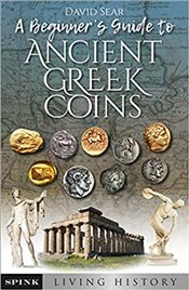 Beginner's Guide to Ancient Greek Coins (Living History) - Sear, David