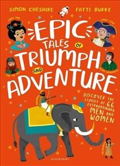 Epic Tales of Triumph and Adventure - Cheshire, Simon