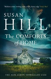 Comforts of Home : The Simon Serrailler Cases - Hill, Susan