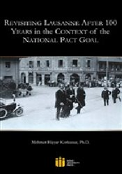 Revisiting Lausanne After 100 Years in the Context of the National Pact Goal - Korkusuz, Mehmet Hişyar