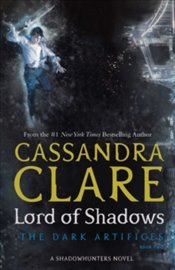 Lord of Shadows : 2 - Clare, Cassandra