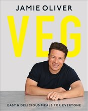 Veg : Easy and Delicious Meals for Everyone - Oliver, Jamie
