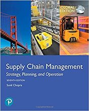 Supply Chain Management 7e GE : Strategy, Planning, and Operation - Chopra, Sunil