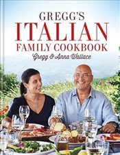 Greggs Italian Family Cookbook - Wallace, Gregg
