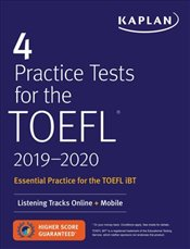 4 Practice Tests for the TOEFL 2019-2020 : Listening Tracks Online + Mobile   -