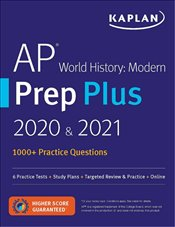 AP World History Modern Prep Plus 2020 & 2021 : 1000 + Practice Questions -