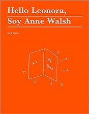 Hello Leonora, Soy Anne Walsh - Walsh, Anne