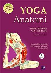 Yoga Anatomi - Kaminoff, Leslie