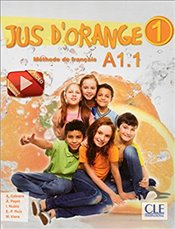 Jus dorange 1 : A1.1 (French Edition) -