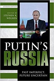 Putins Russia 7e : Past Imperfect, Future Uncertain - Wegren, Stephen K.