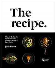 Recipe: Classic dishes for the home cook from the worlds best chefs -