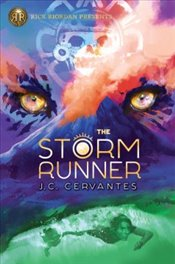 Storm Runner : A Storm Runner Novel, Book 1 - Cervantes, J. C.
