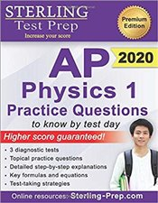 Sterling Test Prep AP Physics 1 Practice Questions : 2020 -