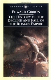 History of the Decline and Fall of the Roman Empire Abridged Ed - Gibbon, Edward