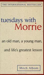 Tuesdays with Morrie - Albom, Mitch