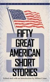 Fifty Great American Short Stories - Crane, Milton