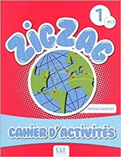 Zigzag : Cahier dActivites A1.1 (French Edition) -