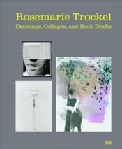 Rosemarie Trockel: Drawings - Doherty, Brigid