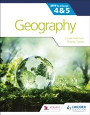 Geography for the IB MYP 4&5 : by Concept - Harrison, Louis