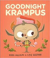Goodnight Krampus  - Sullivan, Kyle