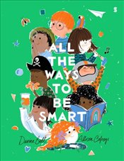 All the Ways to be Smart - Bell, Davina