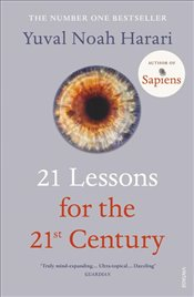 21 Lessons for the 21st Century - Harari, Yuval Noah