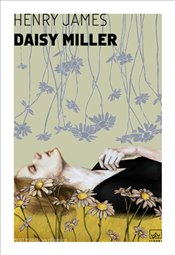 Daisy Miller - James, Henry