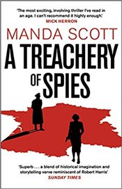 Treachery of Spies - Scott, Manda