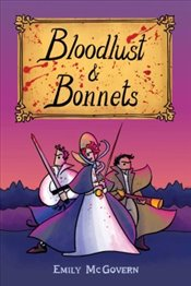 Bloodlust and Bonnets - Mcgovern, Emily