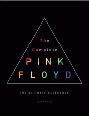 Complete Pink Floyd : The Ultimate Reference - Povey, Glenn
